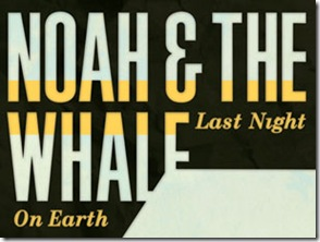 noah and the whale en guadalajara 2011