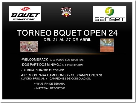Torneo BQUET Open 24 del 21 al 27 de abril en Sanset Pádel Indoor Club Madrid.