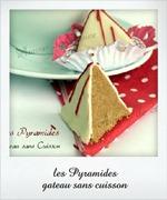 gateau sans cuisson, les pyramides