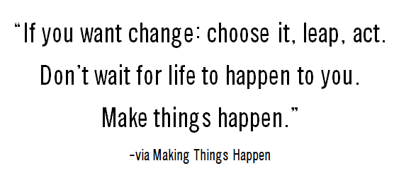 quote make things happen