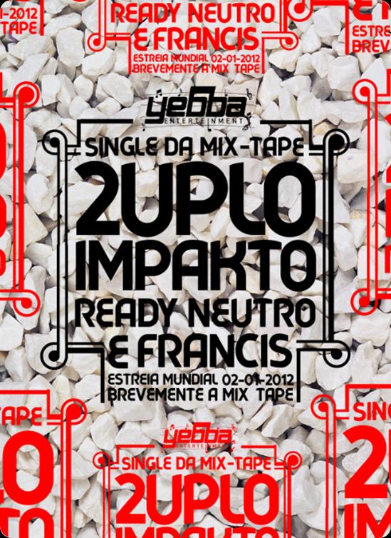 Ready Neutro & Francis - 2uplo Impakto[3]