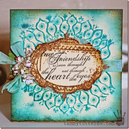 Tammy Tutterow  True Friendship Card 1a