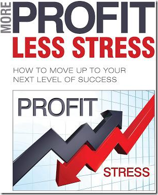 More Profit Less Stress