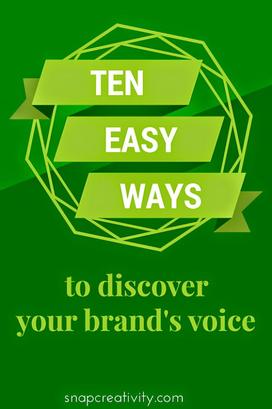 Ten Easy Ways to Discover Your Brand's Voice