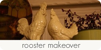 rooster makeover