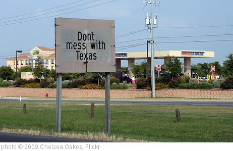 'don't mess with texas' photo (c) 2009, Chelsea Oakes - license: http://creativecommons.org/licenses/by-nd/2.0/