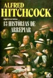 13 Histórias de Arrepiar, por Alfred Hitchcock