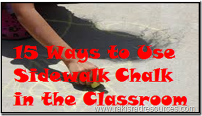 15 ways to use side walk chalk as a teaching tool - ideas from Raki's Rad Resource