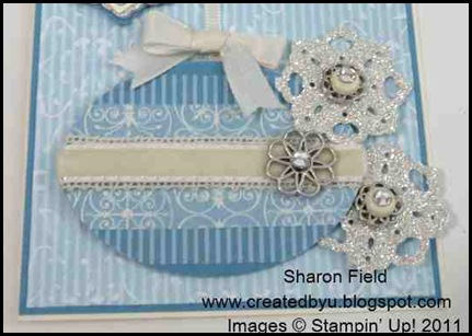 SQSC07, Sharon_Field, WOW, Triple Doily Punch, Stampin_Queens, Marina_mist, Very Vanilla, triple doily punch, itty bitty punch, brads, rhinestones, jewels, velvet ribbon, embossing, silver glimmer paper, beau chateau, designer series paper, color paper stacks