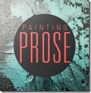 painting prose