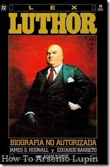 P00004 - Lex Luthor Biografía no Autorizada.1187Hunterwasser.howtoarsenio.blogspot.com #4