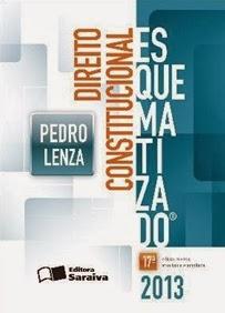 Direito Constitucional Esquematizado - 17ª Ed. 2013, por Pedro Lenza