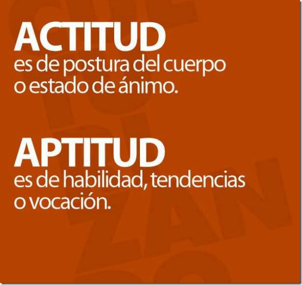 a de actitud y a de aptitud