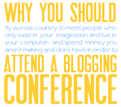 Why You Should Attend A Blogging Conference by White House Black Shutters