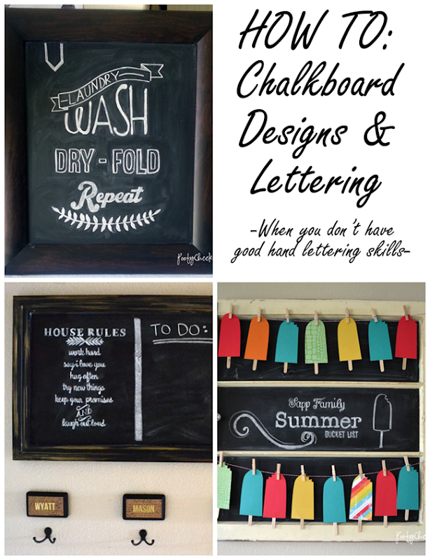 How To- Create awesome chalkboard designs even if you have bad handwriting