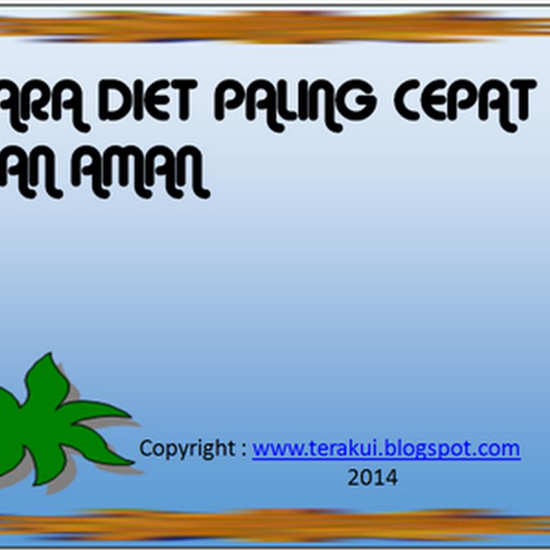 Cara diet paling cepat dan aman | Kumpulan tips dan cara