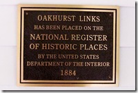 Oakhurst Links plaque as an National Historic Place