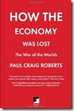 HOW THE ECONOMY WAS LOST