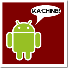 Android ka-ching