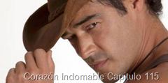 Corazón Indomable Capitulo 115