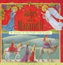 An Angel Came to Nazareth