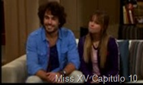 Miss XV Capitulo 10