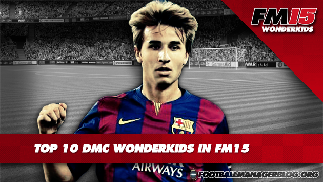 Top 10 DMC Wonderkids in FM15