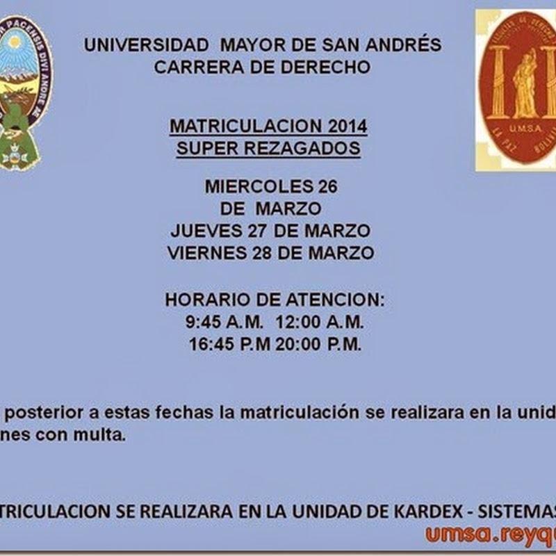 Matriculación 2014: Matriculación de súper rezagados de la carrera de Derecho de la UMSA