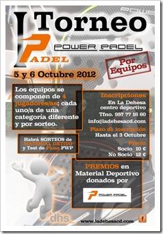 """I Torneo de Pádel """"Power Padel"""" por equipos en La Dehesa 5 y 6 de Octúbre de 2012."""