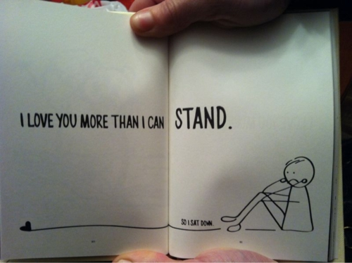 i_love_you_more_than_i_can_stand_quote