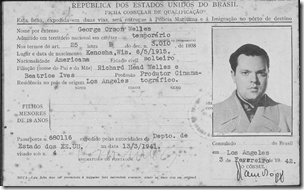 "Orson Welles's Brazilian immigration card, February 1942 filming of ""Carnaval"" for It's All True."