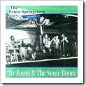 1971.05.15 - Dr. Zoom And The Sonic Boom (The Bruce Springsteen Story Vol.5) (E St. Records)