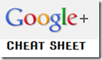 GOOGLE_PLUS_CHEAT_SHEET