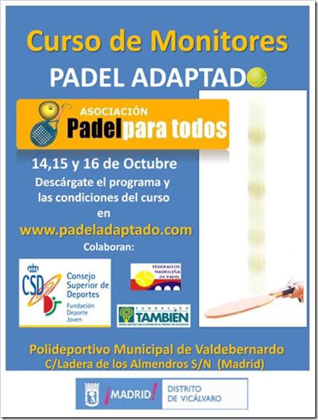 Curso para Monitores Pádel Adaptado en Madrid: 14, 15 y 16 de octubre. Pádel Para Todos