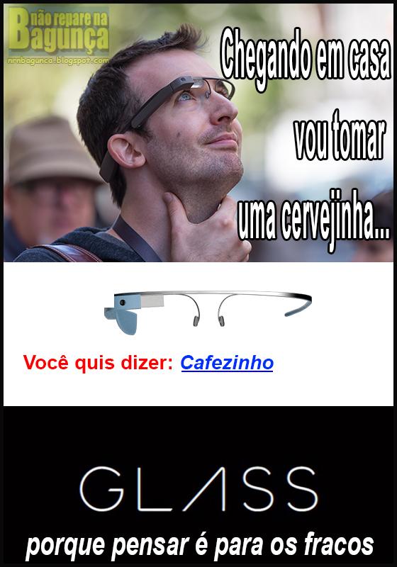 A vida com o Google Glass