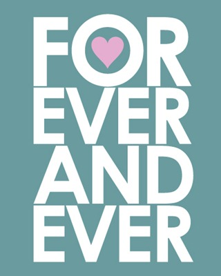 Forever and Ever Typography Poster
