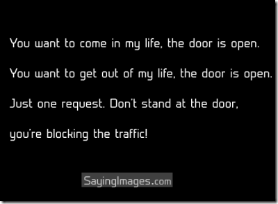 you-want-to-come-in-my-life-the-door-is-open