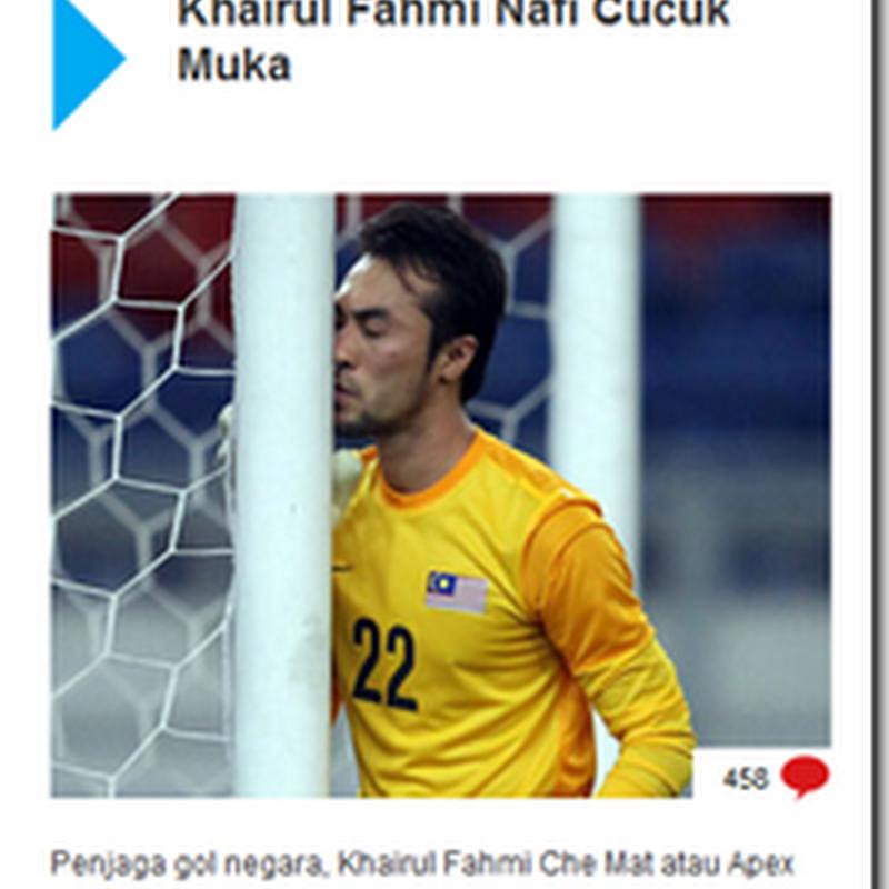 Khairul Fahmi cucuk muka ?