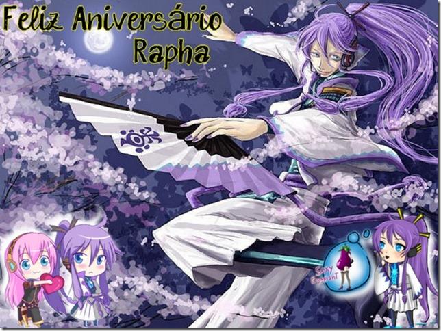 Feliz Aniversário, Rapha