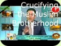 Crucifying the Muslim Brotherhood