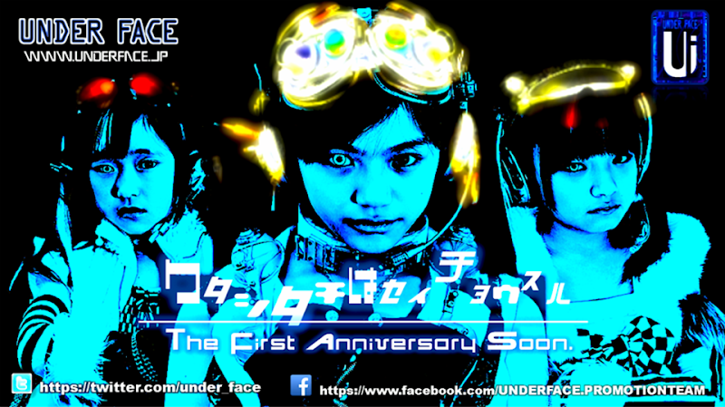 UNDER FACE_First anniversary