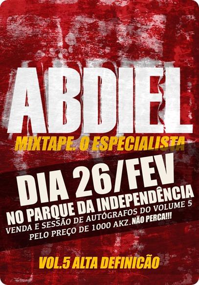 """Abdiel–Mixtape """"O Especialista Vol.5 – Alta Definição"""" (Venda e Sessão de Autógrafos) [Dia 26 de Fevereiro]"""