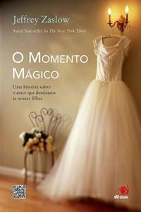 livro O Momento Mágico