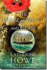house of velvet and glass