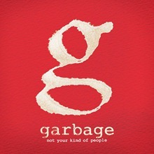 Garbage Not Your Kind of People