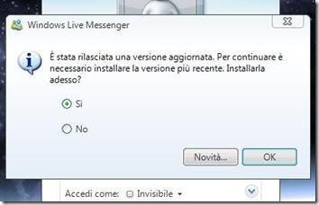 WLM E' stata rilasciata una versione aggiornata. Per continuare è necessario installare la versione più recente. Installarla adesso?