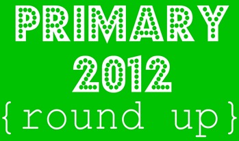 primary 2012 round up