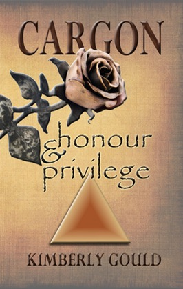 cargon honour and privilege by kimberly gould