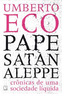 Pape Satàn Aleppe, por Umberto Eco