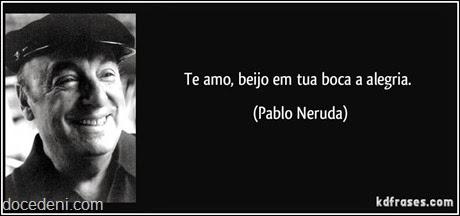 te amo Pablo Neruda